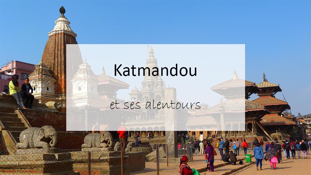 Katmandou et ses alentours