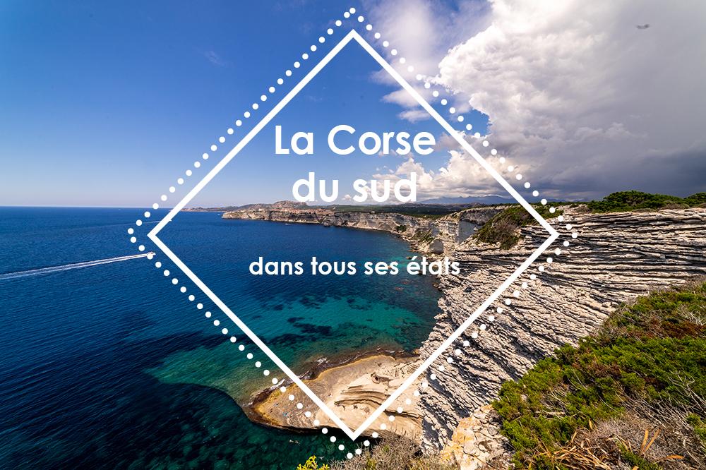 La Corse du Sud dans tous ses états
