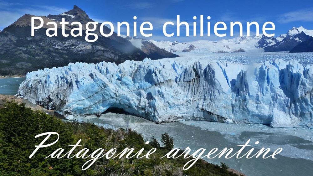 Patagonie chilienne et Patagonie argentine