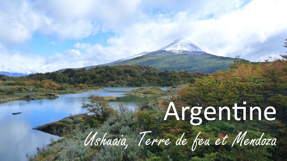 Ushuaia jusque Mendoza, notre excursion en Argentine