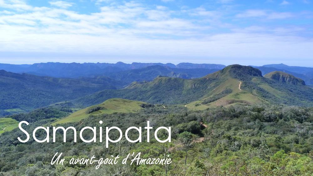 Samaipata, porte d'entrée de l'Amazonie