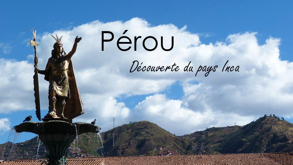 Pérou : De Sillustani à la Vallée Sacrée de Cuzco