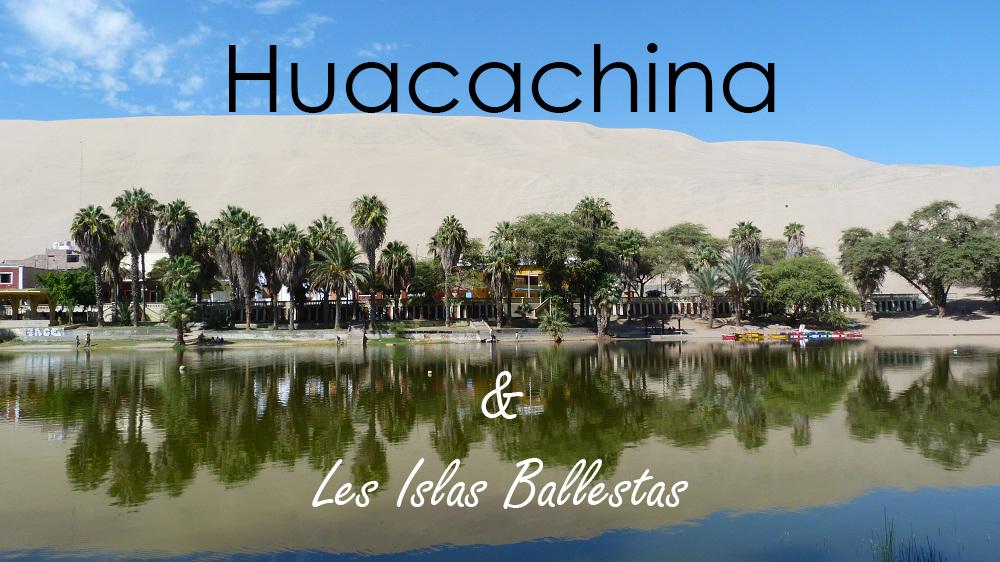 Huacachina et les Islas Ballestas