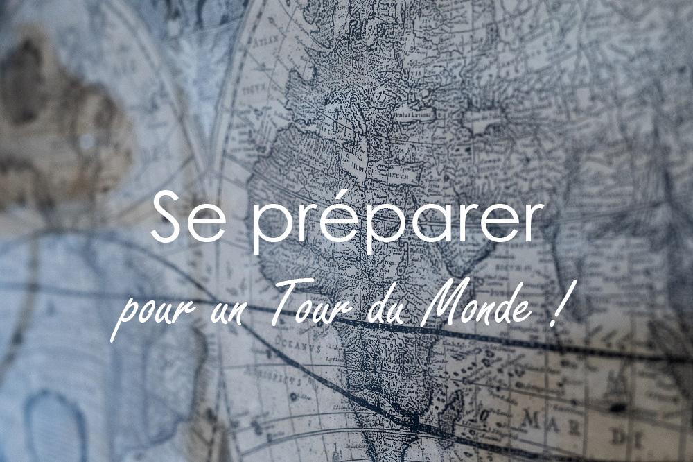 Préparer un Tour du Monde