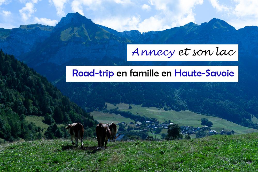Haute-Savoie : une semaine en famille autour du lac d'Annecy