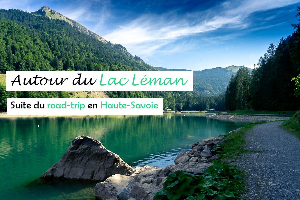 Léman : suite du road-trip en famille en Haute-Savoie