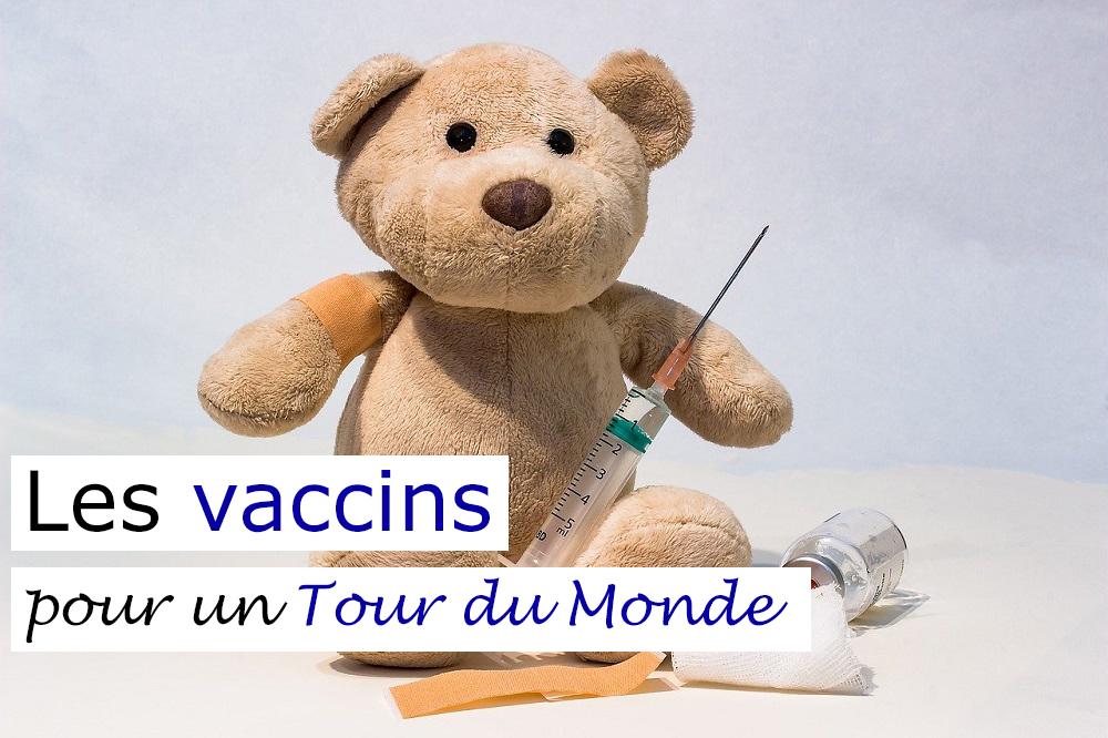 Préparer un Tour du Monde : les vaccins !