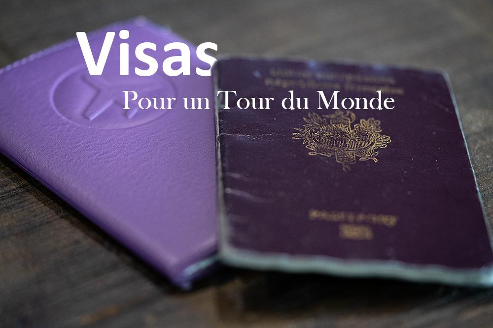 Préparer un tour du Monde : les visas